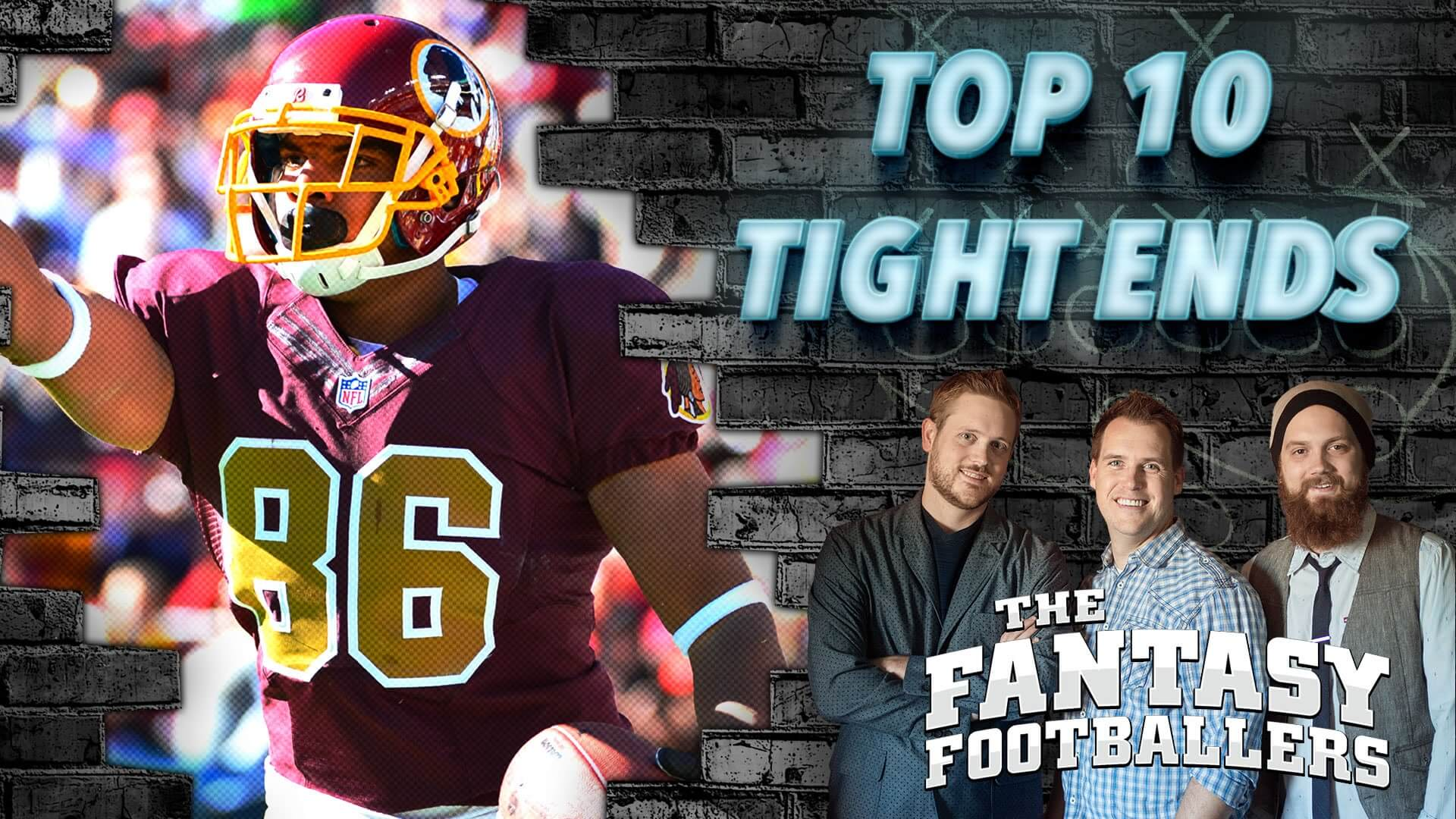 Early Top 10 Tight Ends Fantasy News Ep 196 The